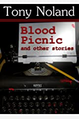Blood Picnic: and other stories Kindle Edition