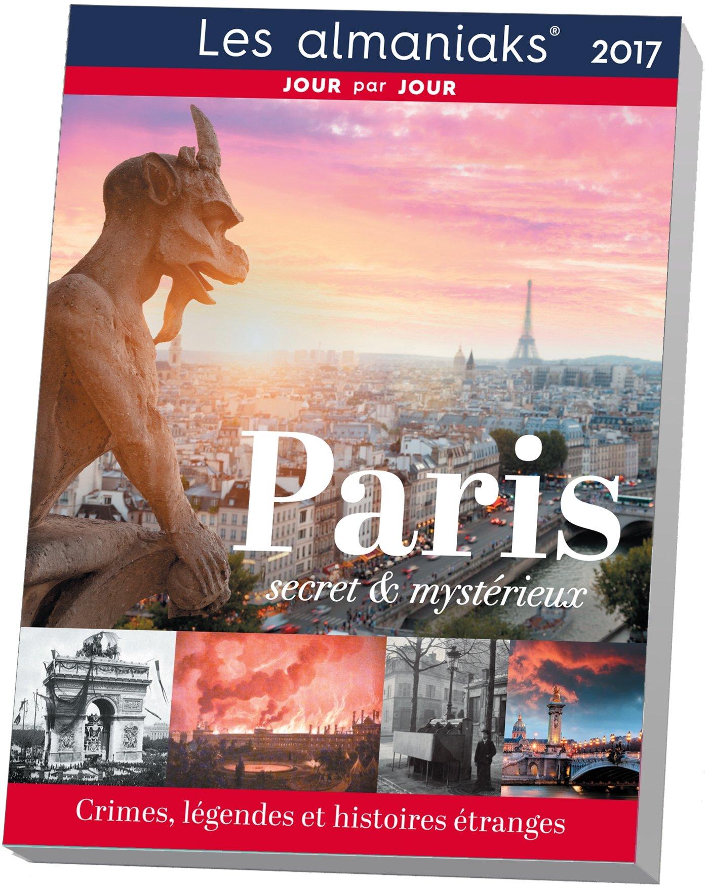 Almaniak Paris secret et mystérieux 2017