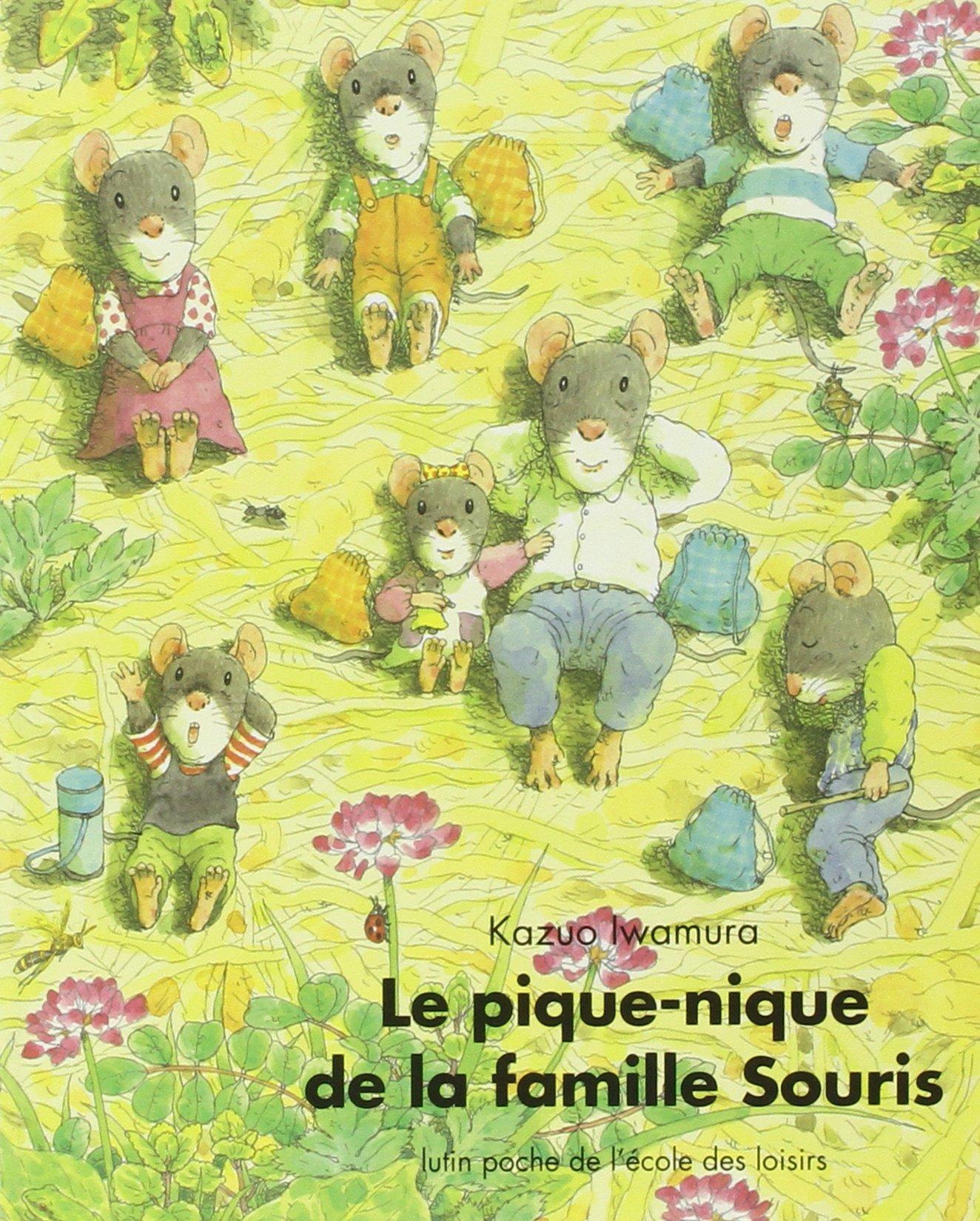 Amazon.fr - Le Pique-nique de la famille Souris - Iwamura, Kazuo - Livres