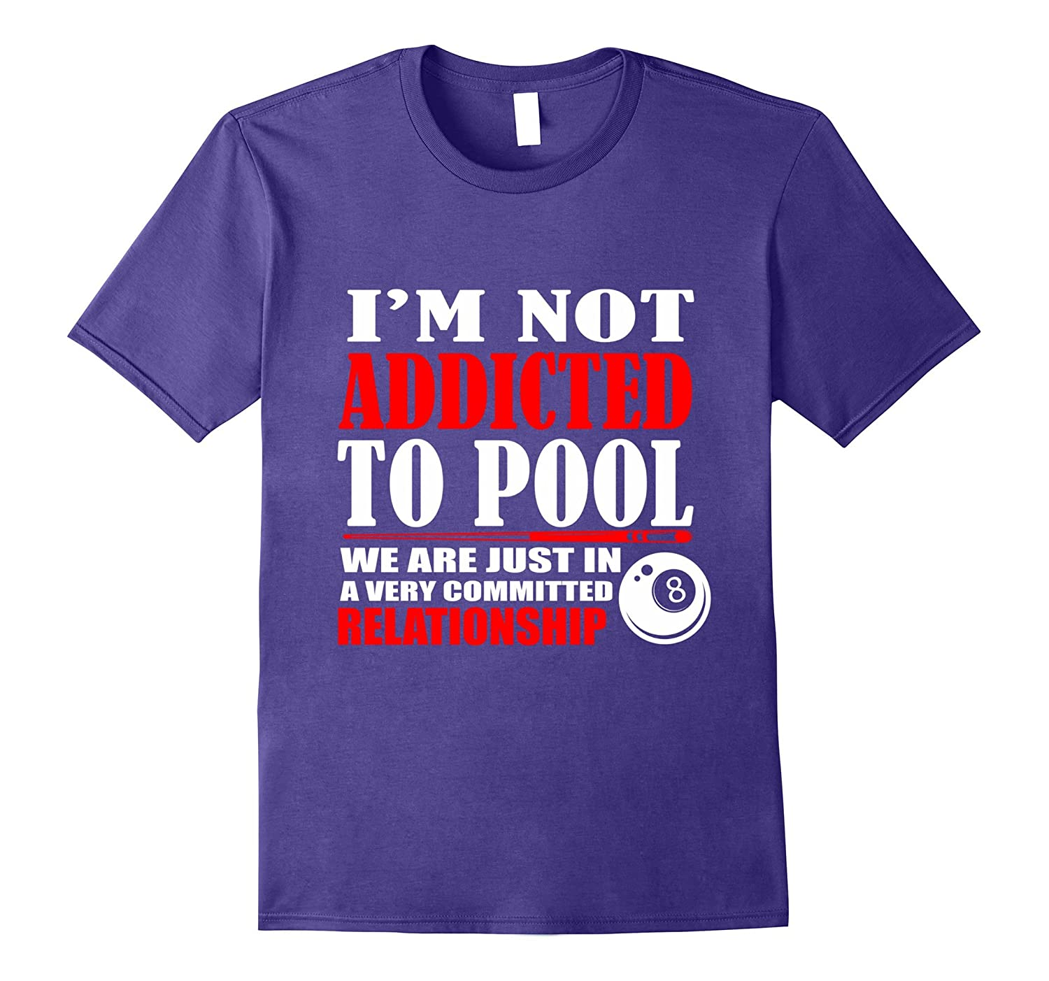 Funny Billiards T-shirt IM Not Addicted To Pool-PL