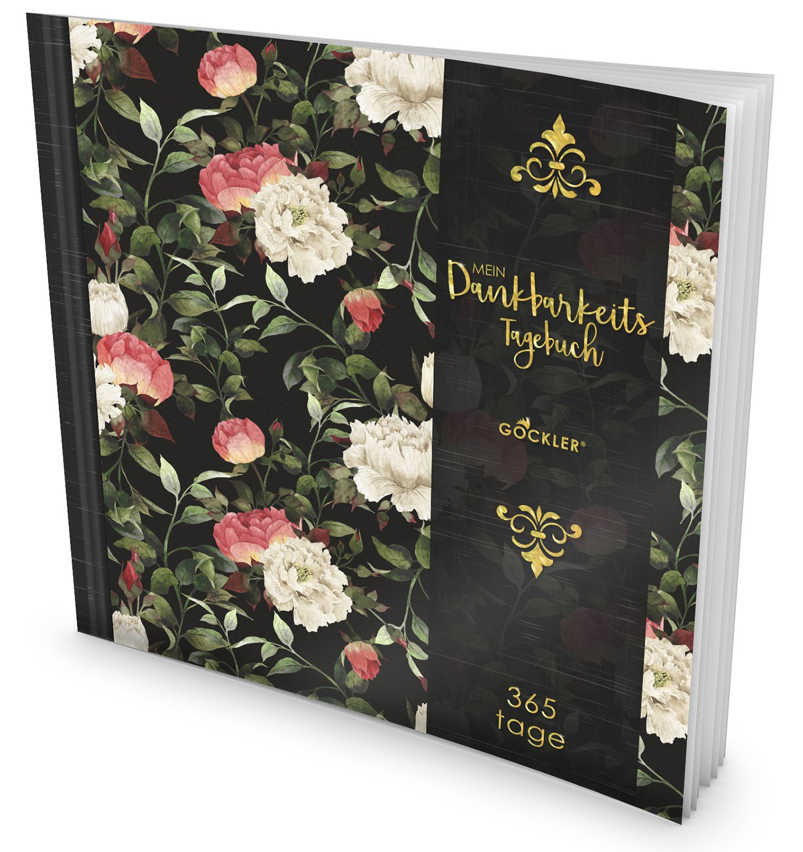 GOCKLER® Dankbarkeits-Tagebuch: 365 Tage Erfolgs Journal für mehr Achtsamkeit, Gelassenheit & Glück im Leben +++ NEUE AUFLAGE mit glänzendem Softcover +++ DesignArt.: Elegant Flowers