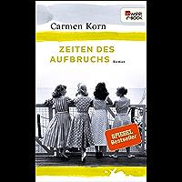Zeiten des Aufbruchs: Zweiter Teil der Jahrhundert-Trilogie (German Edition)