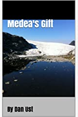 Medea's Gift Kindle Edition