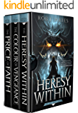 The Ties that Bind trilogy: The Heresy Within, The Colour of Vengeance, The Price of Faith