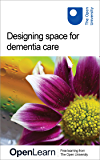 Designing space for dementia care (English Edition)