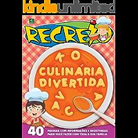 Revista Recreio - Edição Especial - Culinária Divertida (Especial Recreio)