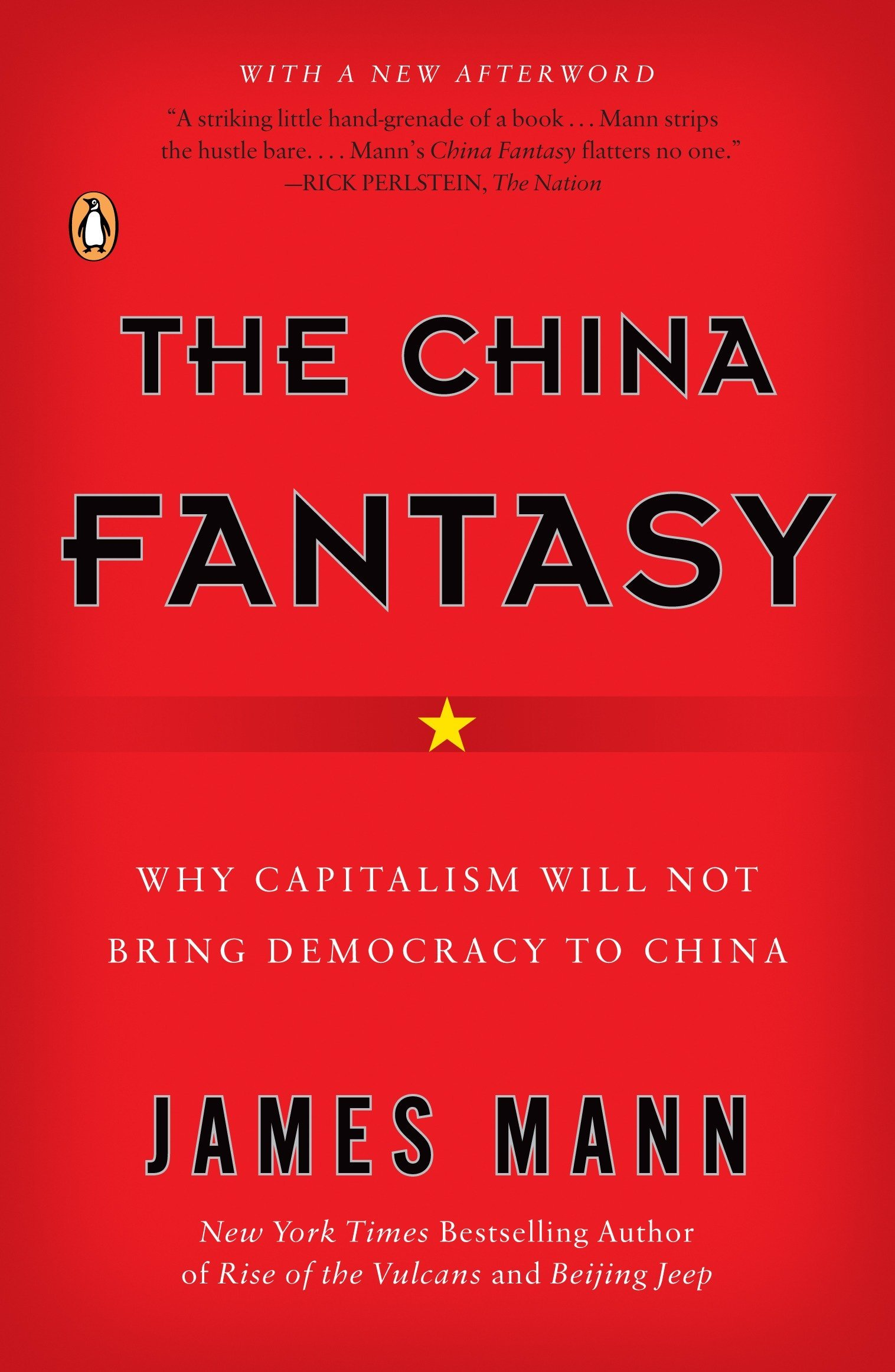 The China Fantasy: Why Capitalism Will Not Bring Democracy to China pdf