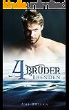 Vier Brüder -  Brenden (German Edition)