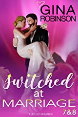 Switched at Marriage Episodes 7 & 8 Kindle Edition