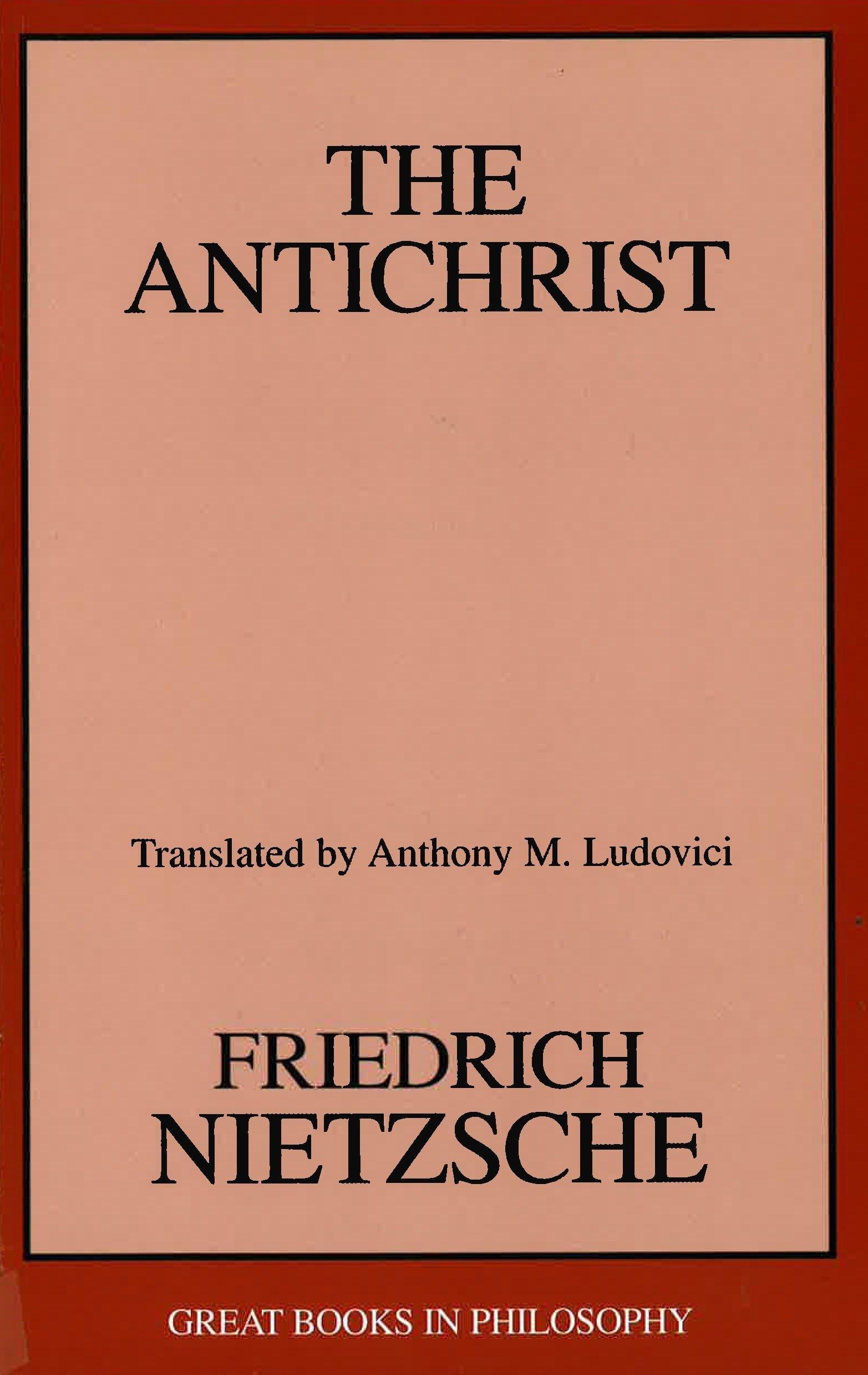 The Antichrist Great Books In Philosophy Friedrich Wilhelm