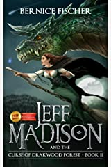 Jeff Madison and the Curse of Drakwood Forest (Book 2) Kindle Edition