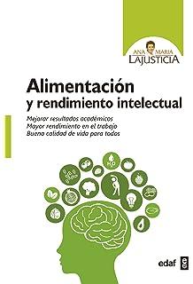 Alimentacion y rendimiento intelectual (Spanish Edition)