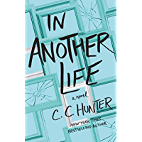 In Another Life: A Novel (English Edition)