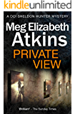 Private View (DCI Sheldon Hunter Mysteries Book 1)