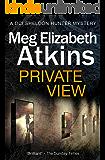 Private View (DCI Sheldon Hunter Mystery Book 1)