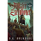 The Master Executioner (The Executioner's Song Book 5)