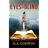 Eyes of the Blind (Guardian's Prophecy Book 1)