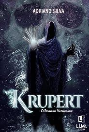 Krupert: o Primeiro Necromante