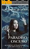 Paradiso Oscuro: Le Streghe di Temperance Vol. Speciale n. 2