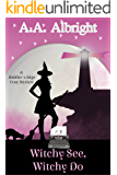 Witchy See, Witchy Do (A Riddler's Edge Cozy Mystery #2)