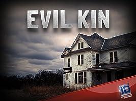 Evil Kin Season 4