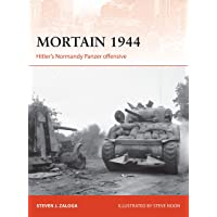 Mortain 1944: Hitler's Normandy Panzer Offensive