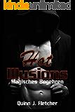 Hot Illusions: Magisches Begehren (German Edition)