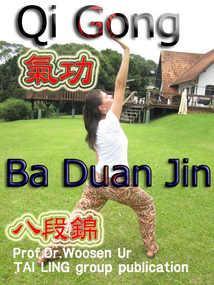 Qi Gong antigo, Ba Duan Jin: Funções místicas e mecanismo de ...