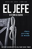 El jefe (Los jefes nº 2) (Spanish Edition)