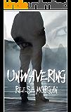Un.Wavering (Slayter Series Book 3) (English Edition)