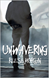 Un.Wavering (Slayter Series Book 3) (English Edition)