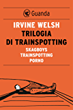 Trilogia di Trainspotting