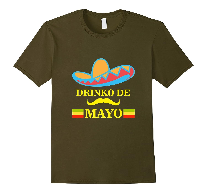 Drinko De Mayo Shirt May 5th Cinco De Mayo Mexico Drinking-Vaci