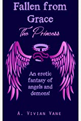 Fallen from Grace: The Princess Kindle Edition