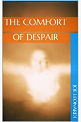 The Comfort of Despair (The Damaged and Broken Collection Book 4) Kindle Edition