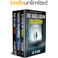 The DCI Jack Logan Collection Books 1-3: A Scottish Crime Fiction Series (DCI Jack Logan Collected Editions Book 1)