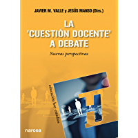 La 'cuestión docente' a debate: Nuevas perspectivas (Educación Hoy Estudios nº 140)