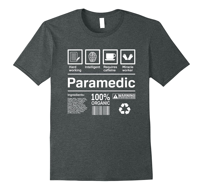 Paramedic Contents T-Shirt | Funny Paramedics Gift-TH