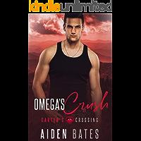 Omega's Crush (Carter's Crossing Book 4)