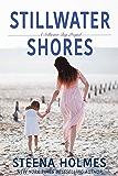 Stillwater Shores (Stillwater Bay Series)