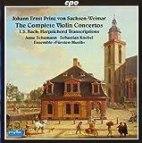 Johann Ernst Sachsen-Weimar : Intégrale des concertos pour violon et transcriptions pour clavecin de Bach. Schumann, Knebel.