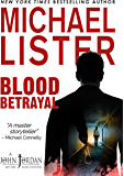 Blood Betrayal (John Jordan Mysteries Book 14)