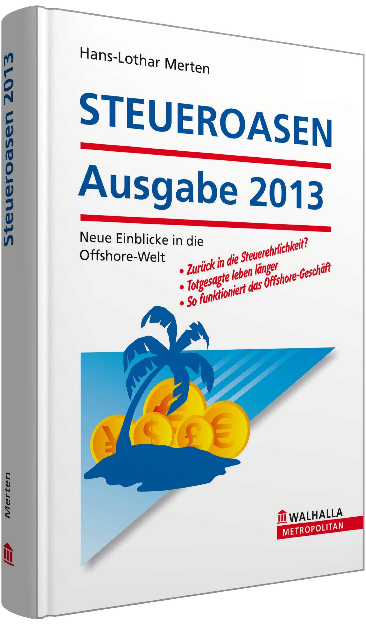 steueroasen-ausgabe-2013-mit-sonderteil-stiftungen-und-trusts-im-ausland-zur-unternehmens-und-vermgenssicherung