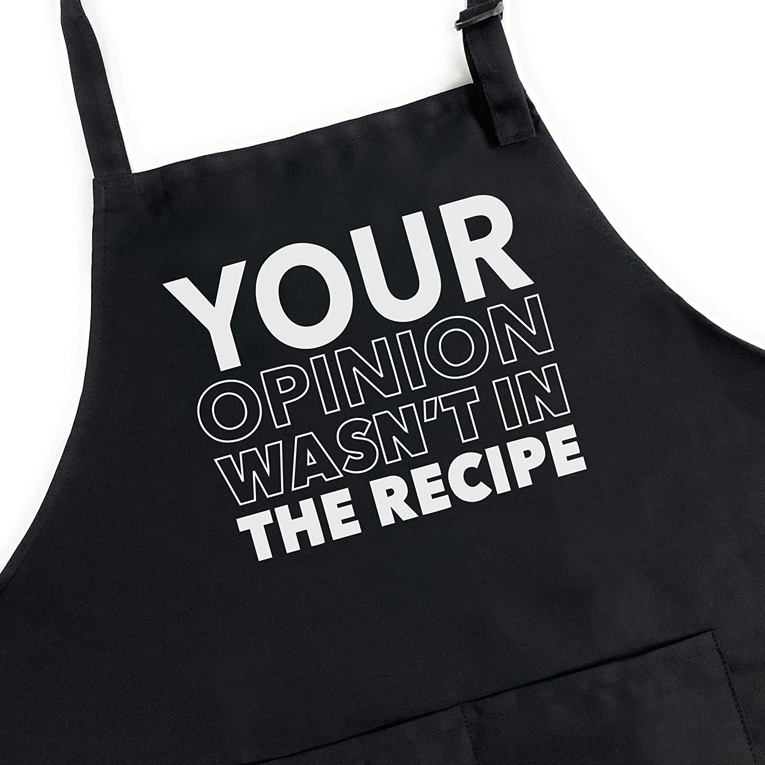 UP THE MOMENT Your Opinion Wasn't in the Recipe Apron, Funny Apron for Men, BBQ Grill Apron, Chef Apron, Funny Apron for Dad, Mens Funny Apron, Funny Chef Apron for Men