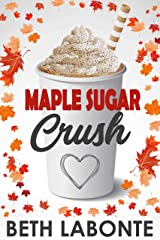 Maple Sugar Crush (An Autumnboro Sweet Romance Book 2) Kindle Edition