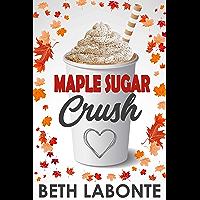 Maple Sugar Crush (An Autumnboro Sweet Romance Book 2) (English Edition)