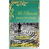 Mr Bennet leaves his study : A Regency Romance based on P&P