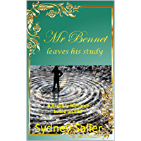 Mr Bennet leaves his study : A Regency Romance based on P&P (English Edition)