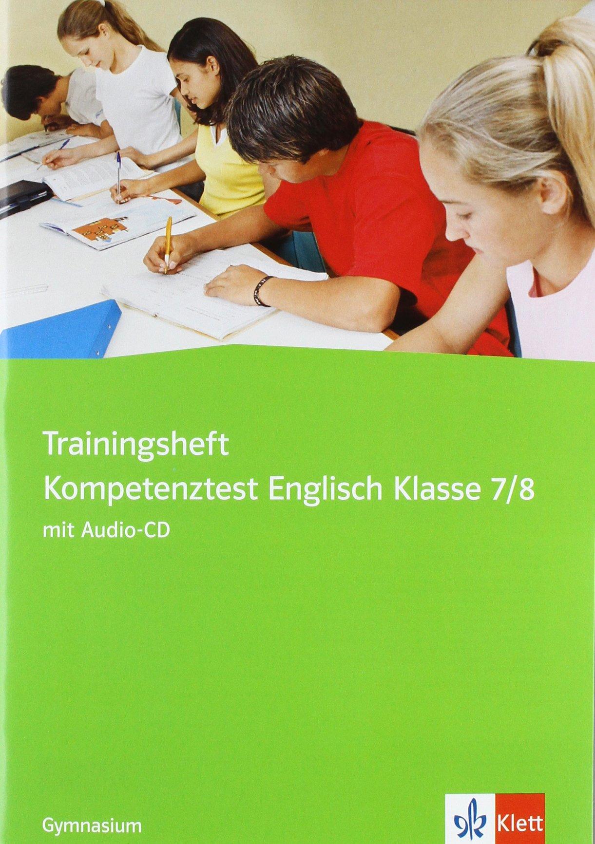 Trainingsheft Kompetenztests Englisch Gymnasium: Klasse 7/8