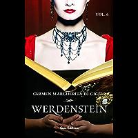 WERDENSTEIN - Lo scrigno - ep. 6 di 6 (Collana: Romanzi a puntate) (I grandi classici del romanzo gotico)